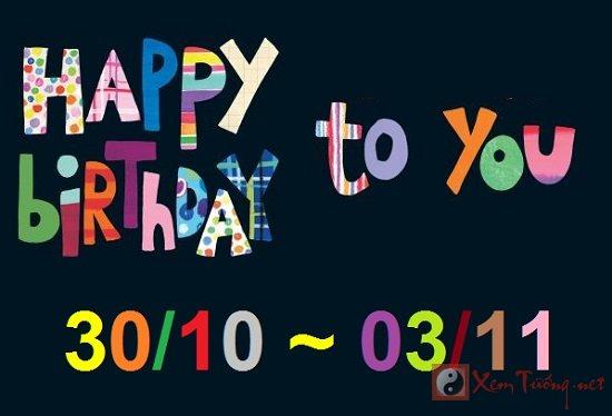 Giải mã ý nghĩa ngày sinh (Từ ngày 30/10 tới ngày 03/11)