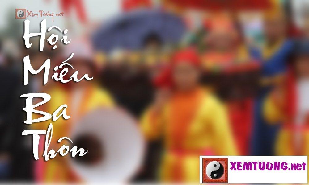 Các lễ hội ngày 12 tháng 7 âm lịch - Hội Miếu Ba Thôn