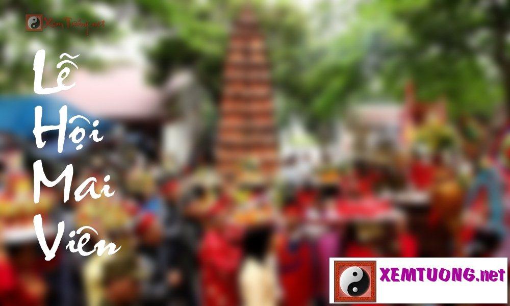 Các lễ hội tiêu biểu trong ngày 2 tháng 8 âm lịch - Lễ Hội Mai Viên