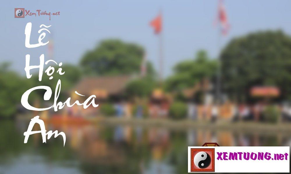 Lễ hội diễn ra trong ngày mùng 2 tháng 9 - Hội Chùa Am