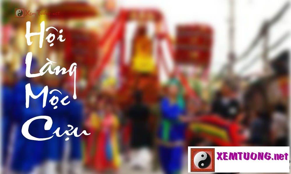 Lễ hội ngày 9 tháng 10 âm lịch - Hội Làng Mộc Cựu