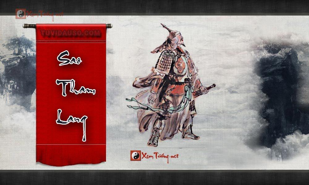 Sao Tham Lang - Hung tinh chủ họa phúc và uy quyền