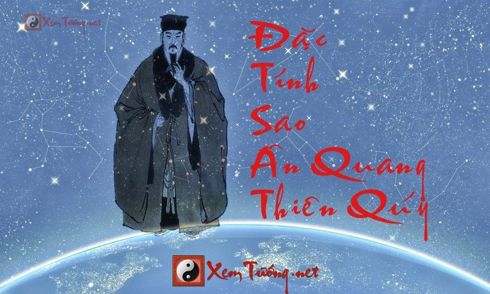 Tìm hiểu về đặc tính của sao Ân Quang và sao Thiên Qúy