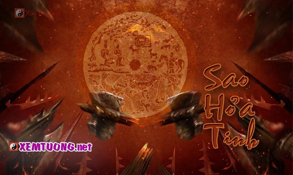 Ý nghĩa sao Hỏa Tinh - Là sát tinh đặc tính nóng nảy