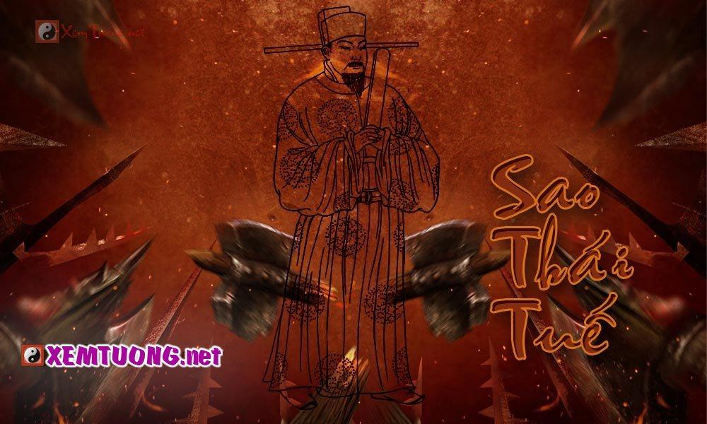 Ý nghĩa sao Thái Tuế - Là loại phù tinh chủ về quan tụng